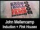 Mellencamp Induction